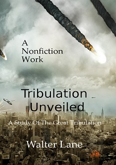 tribulation unveiled